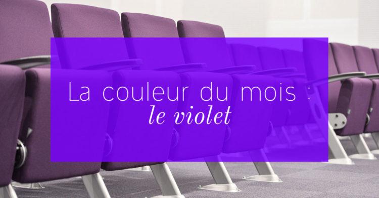 La couleur du mois - Le violet